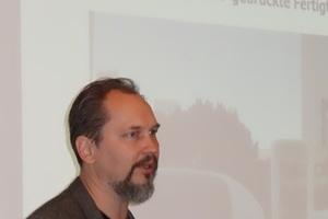 Prof. Dr.-Ing. Victor Mechtcherine, Technische Universität Dresden, referierte zum Thema 3D-Drucken mit Beton.<br />