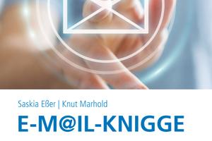 So sparen Sie Zeit und Nerven im Umgang mit E-Mails – 21 Tipps für die erfolgreiche E-Mail-Kommunikation im Architektur- und Ingenieurbüro.