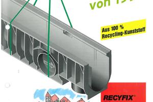 Vor 25 Jahren feierte die Recyfix-Rinne von Hauraton, die erste Rinne aus 100% Recycling-Kunststoff, ihre Premiere.