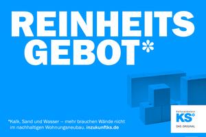 """Das Kampagnenmotto verknüpft Nachhaltigkeit und einfaches Bauen mit einem offensiven Bekenntnis: """"In Zukunft KS*""""."""