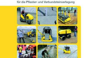 """Die neue Broschüre """"Praxistipps für die Pflaster- und Verbundsteinverlegung"""" von Wacker Neuson gibt eine praktische Übersicht über die Arbeit mit Pflasterbelägen<span class=""""bildunterschrift_hervorgehoben"""">Foto: Wacker Neuson</span>"""