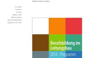 Das neue brbv-Jahresprogramm 2014 gibt einen umfassenden Überblick über die Bildungsangebote des modernen Leitungsbaus